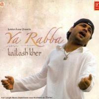 Kailash Kher - Ya Rabba
