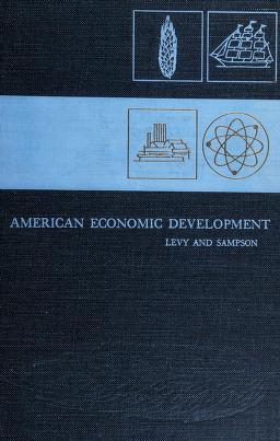 Cover of: American economic development | Lester Samuel Levy
