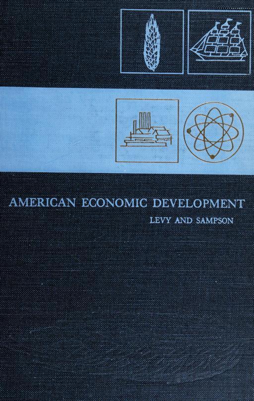 American economic development by Lester Samuel Levy