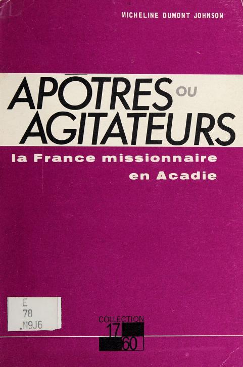 Apôtres ou agitateurs by Micheline Dumont-Johnson