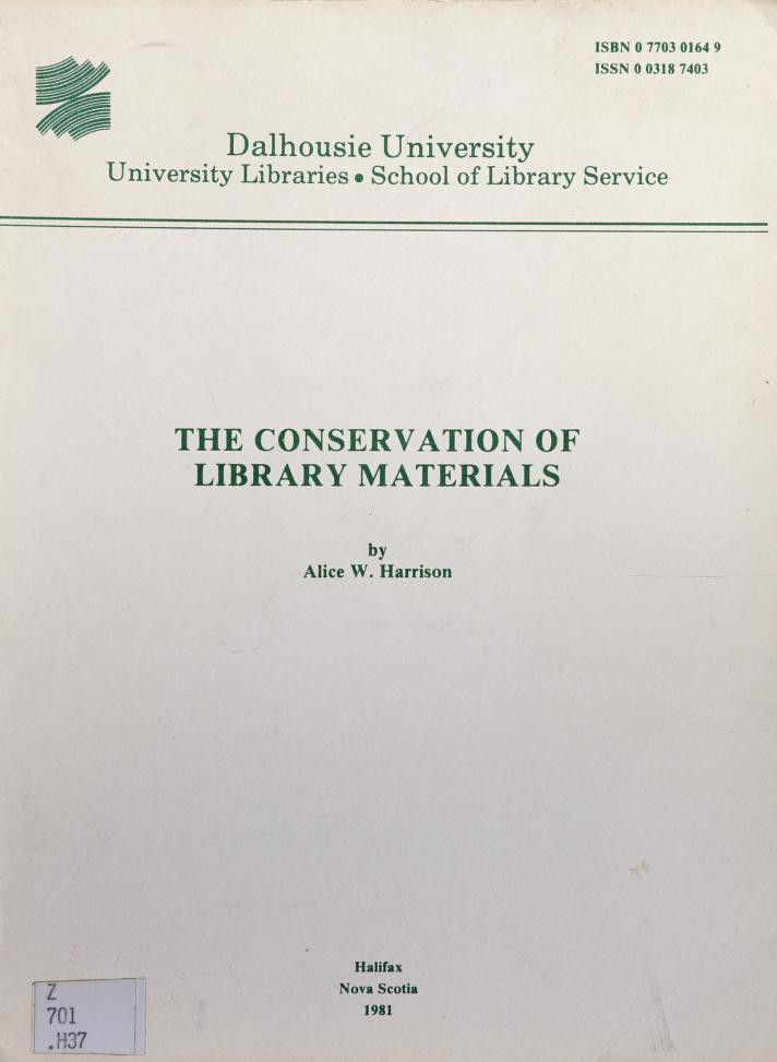 The conservation of library materials by Alice W. Harrison