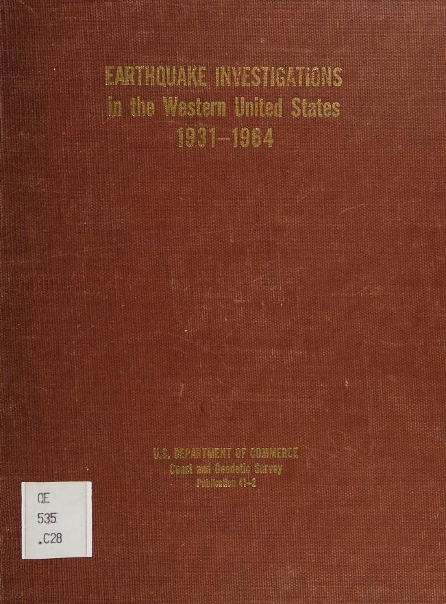Earthquake investigations in the Western United States, 1931-1964 by Dean S. Carder