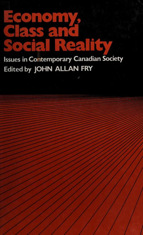 Economy, class and social reality by edited by John Allan Fry.