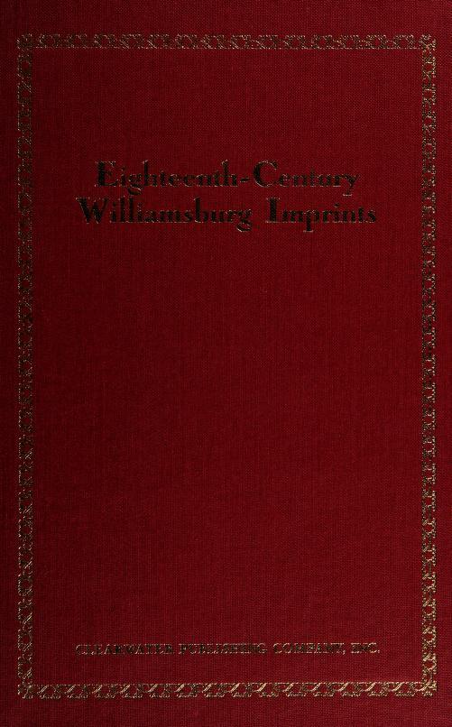 Eighteenth-century Williamsburg imprints by Susan Stromei Berg