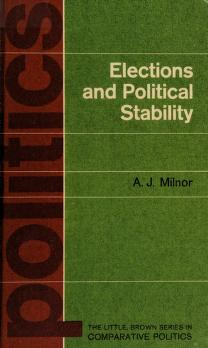 Cover of: Elections and political stability | Andrew J. Milnor