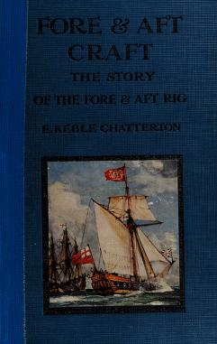 Cover of: Fore & aft craft and their story | E. Keble Chatterton