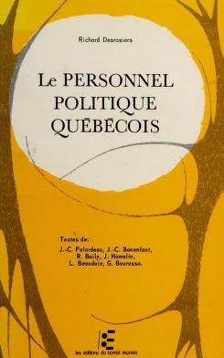 Cover of: Le personnel politique québécois | Richard Desrosiers