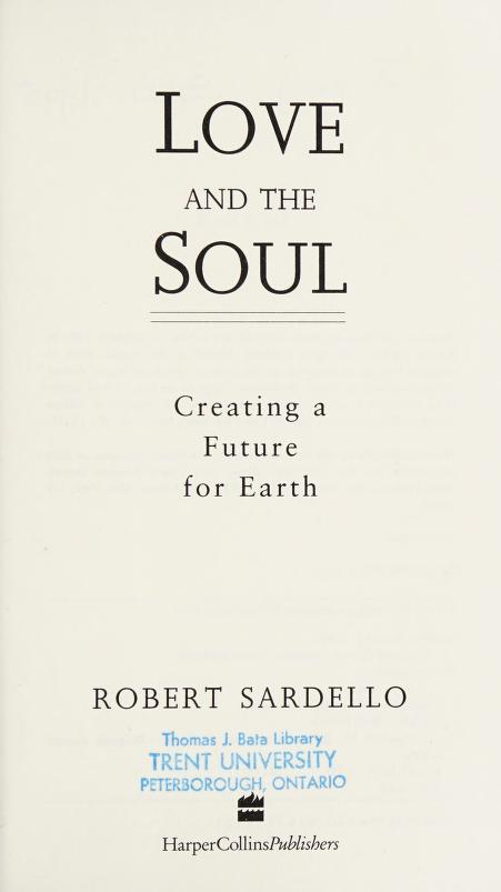 Love and the soul by Robert J. Sardello
