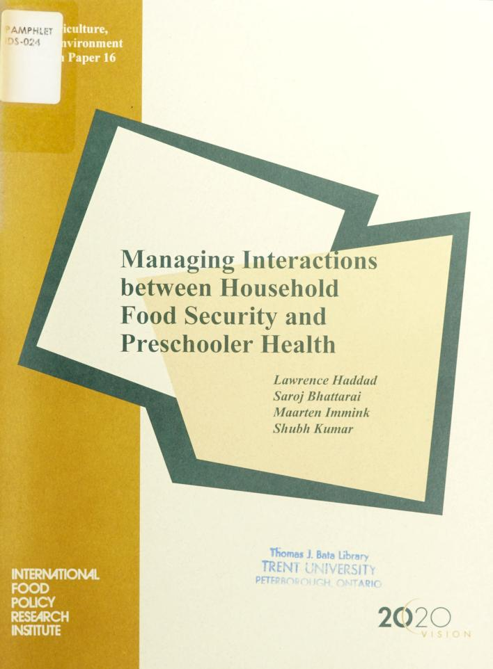 Managing interactions between household food security and preschooler health by Lawrence James Haddad