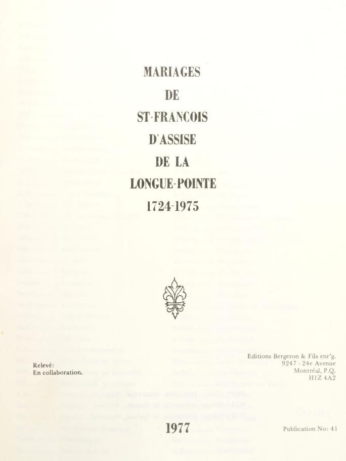Mariages de St-François d'Assise de la Longue-Pointe, 1724-1975 by relevé en collab.
