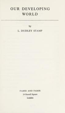 Cover of: Our developing world   L. Dudley Stamp