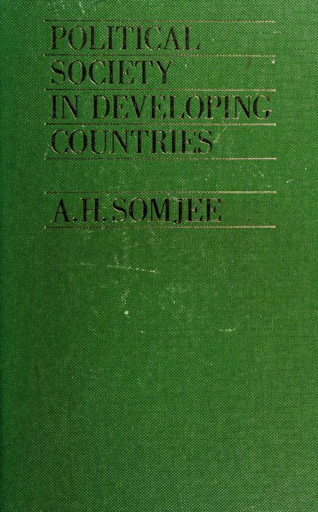 Political society in developing countries by A. H. Somjee