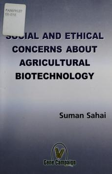 Cover of: Social and Ethical Concerns About Agricultural Biotechnology | Suman Sahai