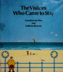 Cover of: The visitors who came to stay | Annalena McAfee